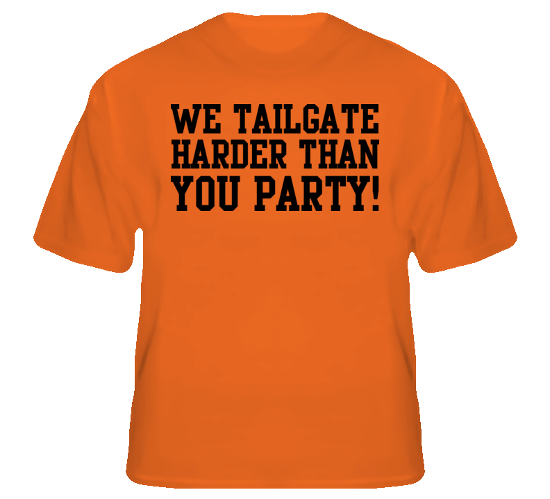 We Tailgate Harder Than You Party Sports Football Baseb