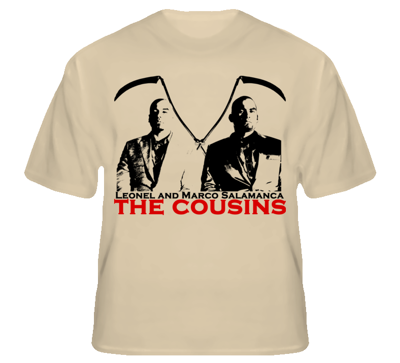 Leonel And Marco Salamanca The Cousins Breaking Bad T shirt