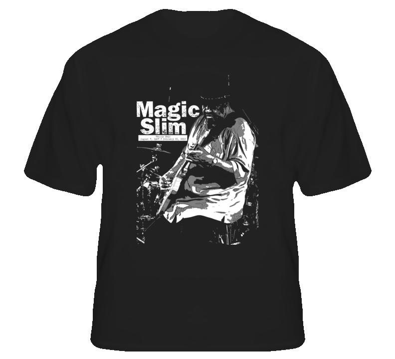 Magic Slim Blues Guitarist Chicago RIP legend music fan t shirt