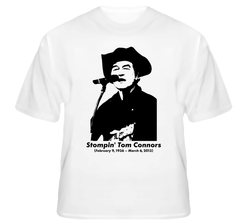 Stompin' Tom Connors Canadian singer folk country rip fan t shirt