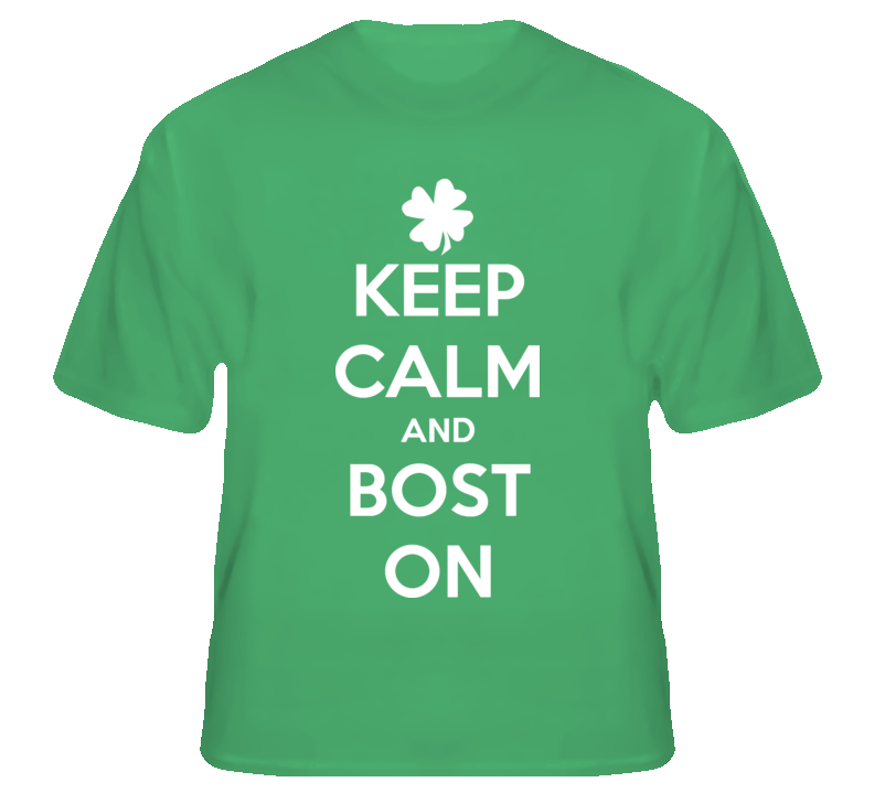 Keep Calm and Bost On Boston Strong USA fan t shirt