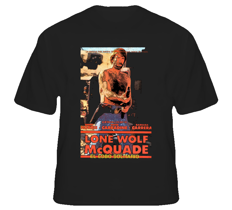 Lone Wolf McQuade Chuck Norris movie 80s action film fan t shirt