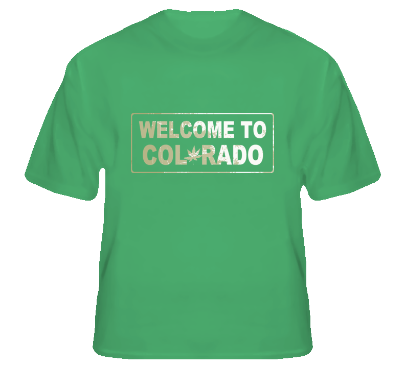 Welcome to Colorado state USA weed legalize t shirt