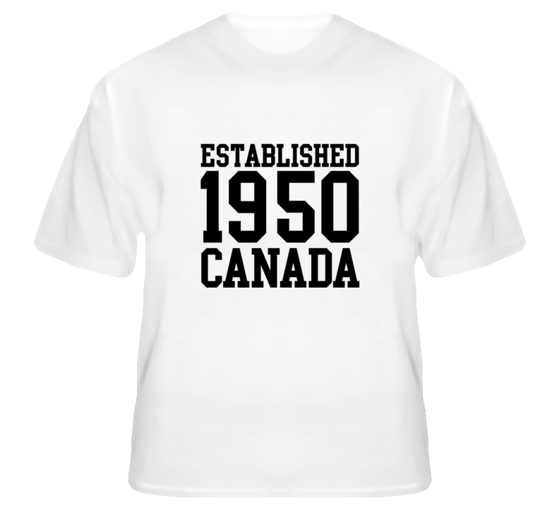 Established 1950 Canada country birth birthday t shirt
