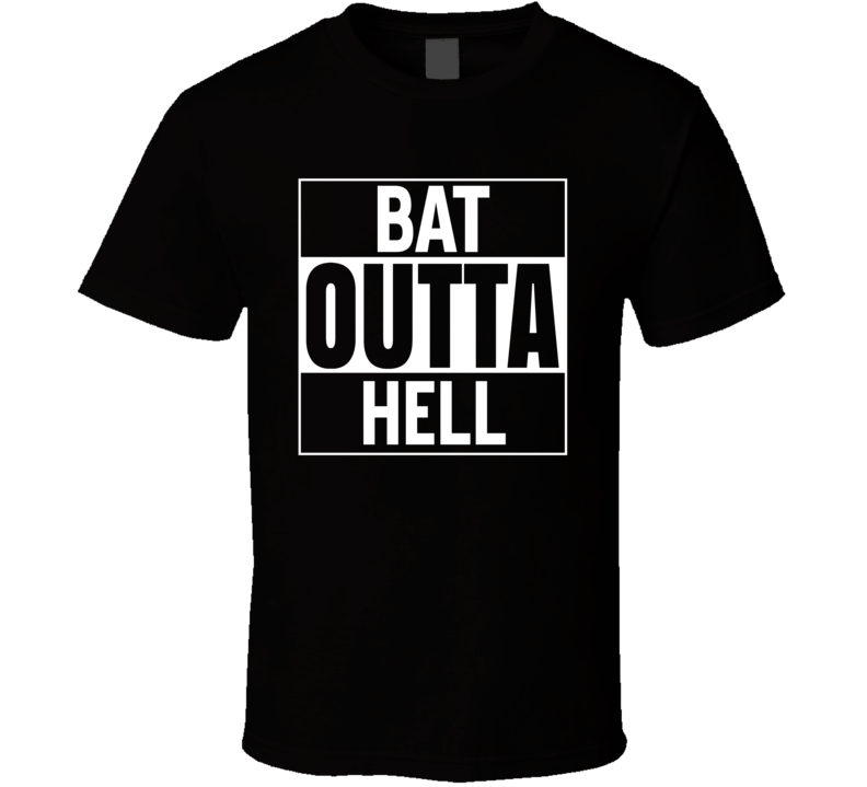 Straight Outta Hell Bat Funny Parody T Shirt