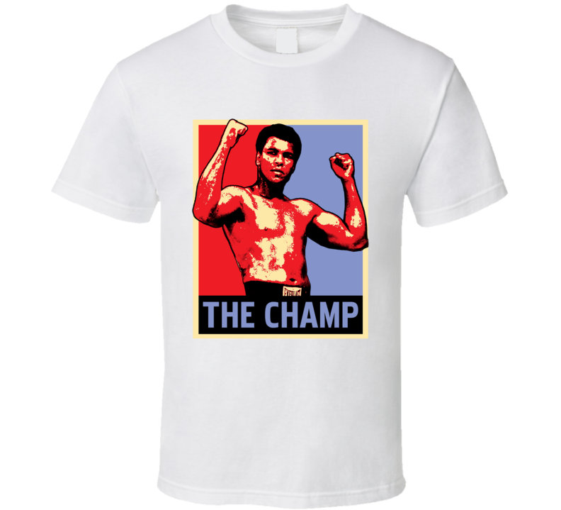 Muhammad Ali Boxing The Greatest Champ Hope Poster Fan T Shirt