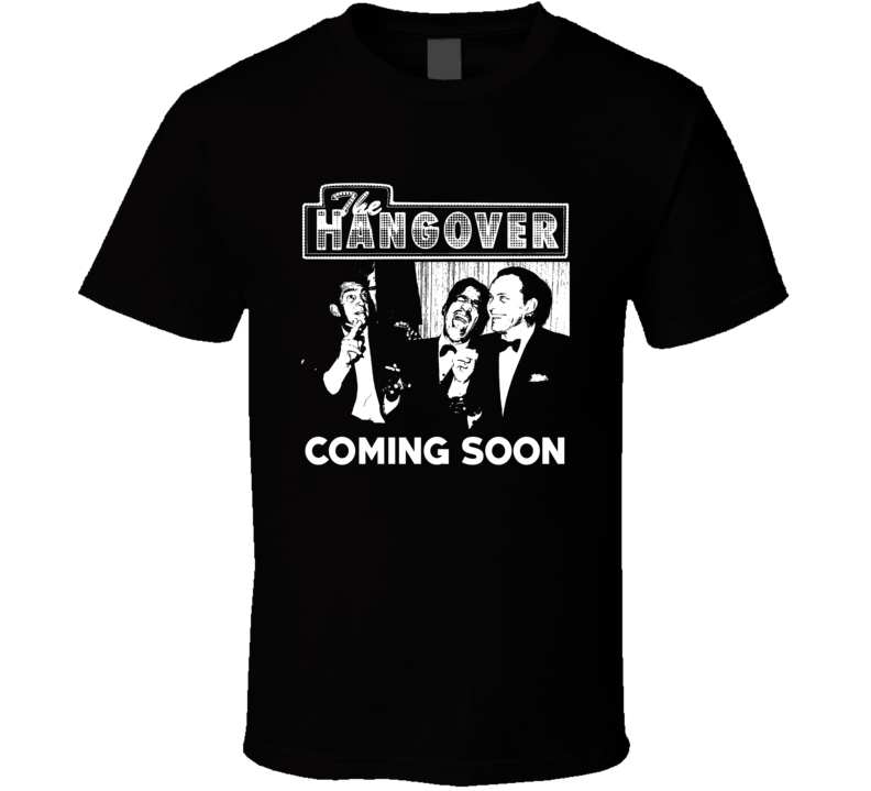 The Hangover Rat Pack Parody Movie Funny Fan T Shirt