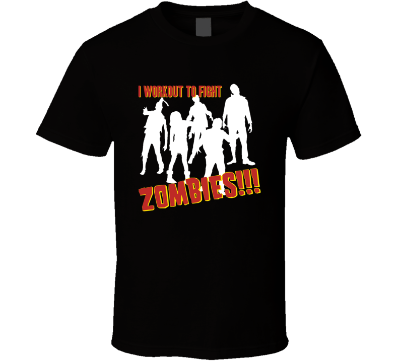 Workout to Fight Zombies Gym Weights Funny Parody T Shirt