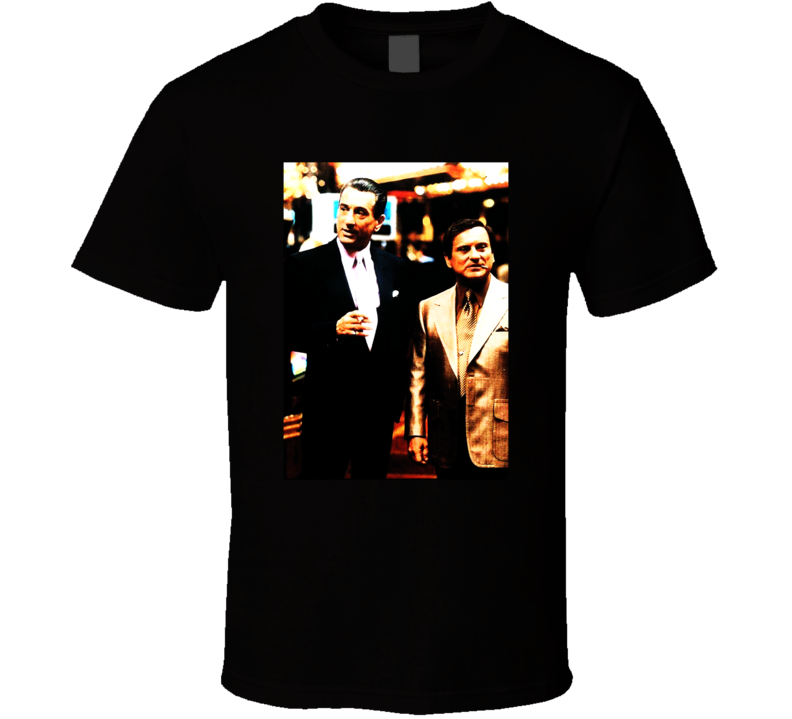 Casino Pesci Deniro Classic Mob Las Vegas Movie Fan T Shirt