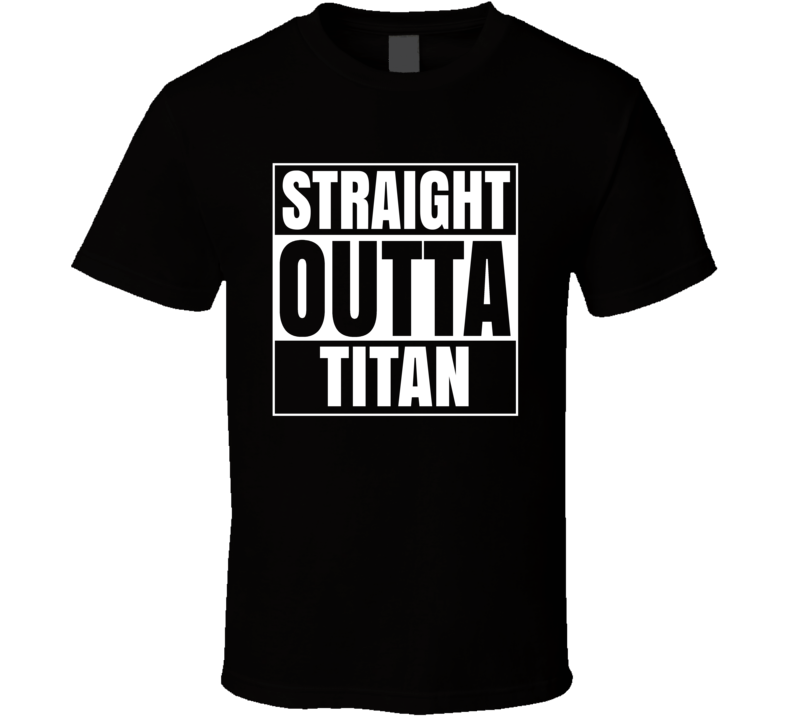 Straight Outta Titan Thanos Villain Cool Movie Fan T Shirt