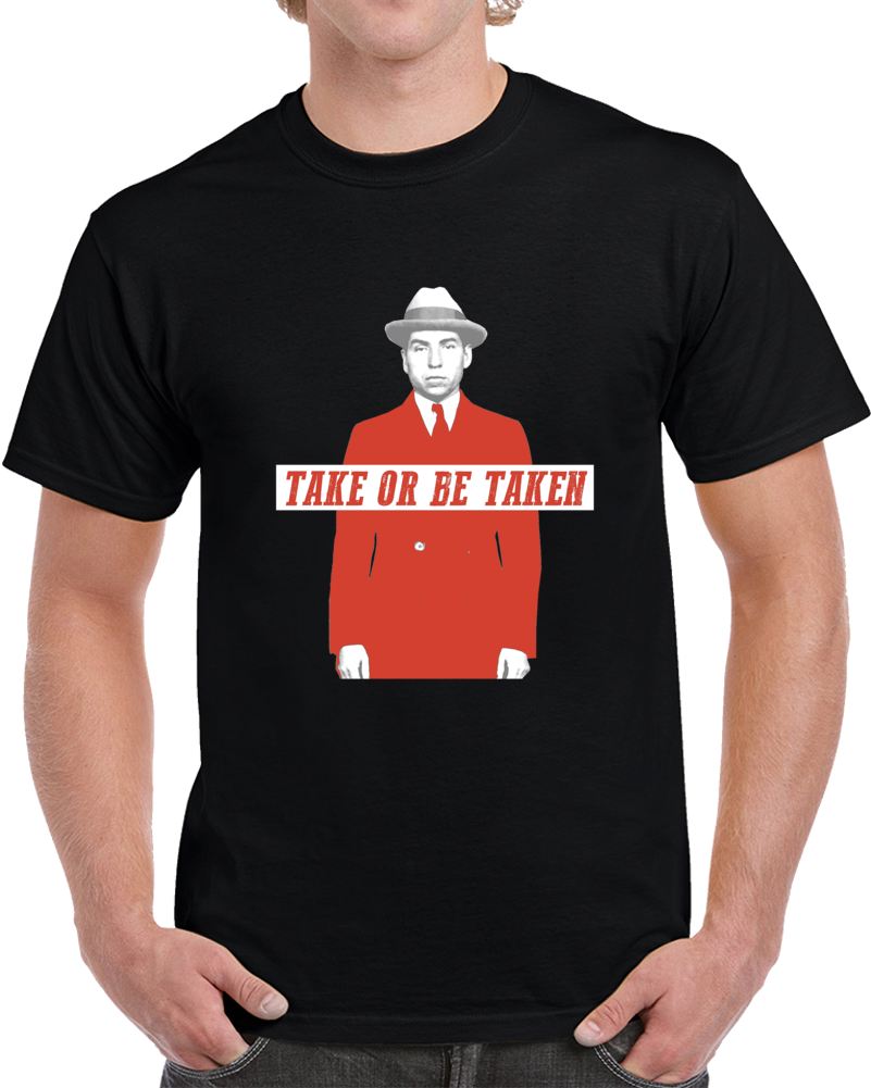Lucky Luciano Quote Gangster Italian Fan T Shirt