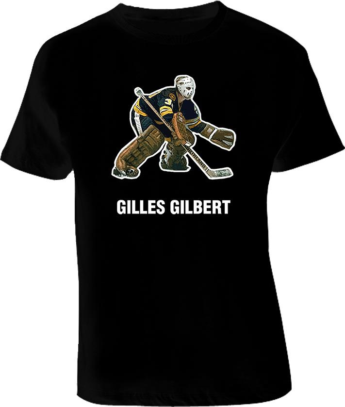 Gilles Gilbert Hockey Goalie T Shirt
