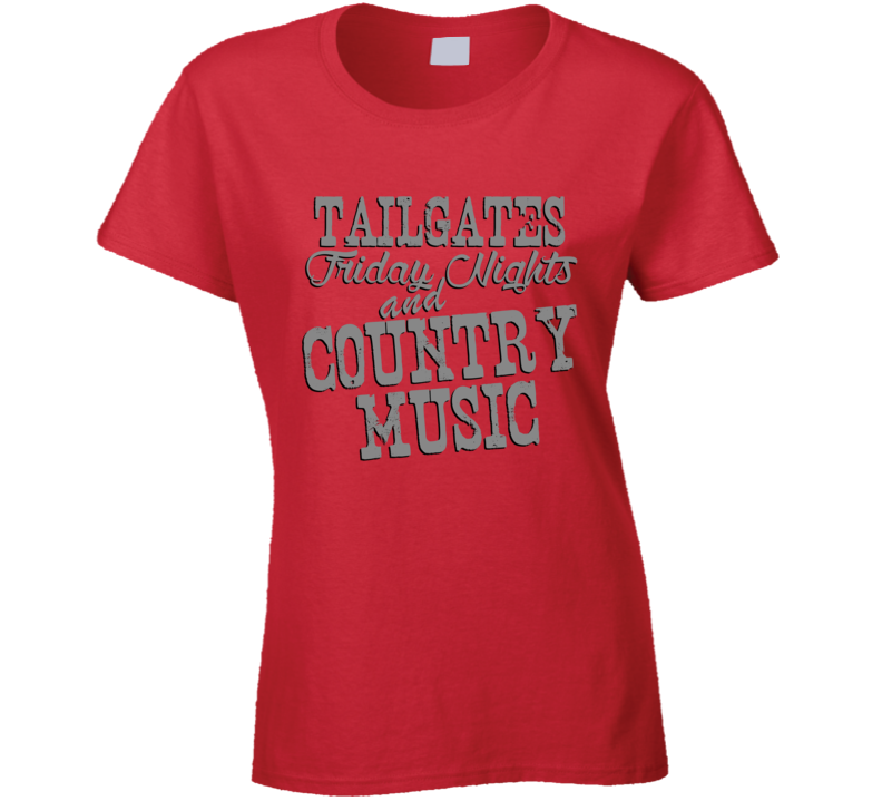 Tailgates Friday Nights & Country Music Fan T Shirt