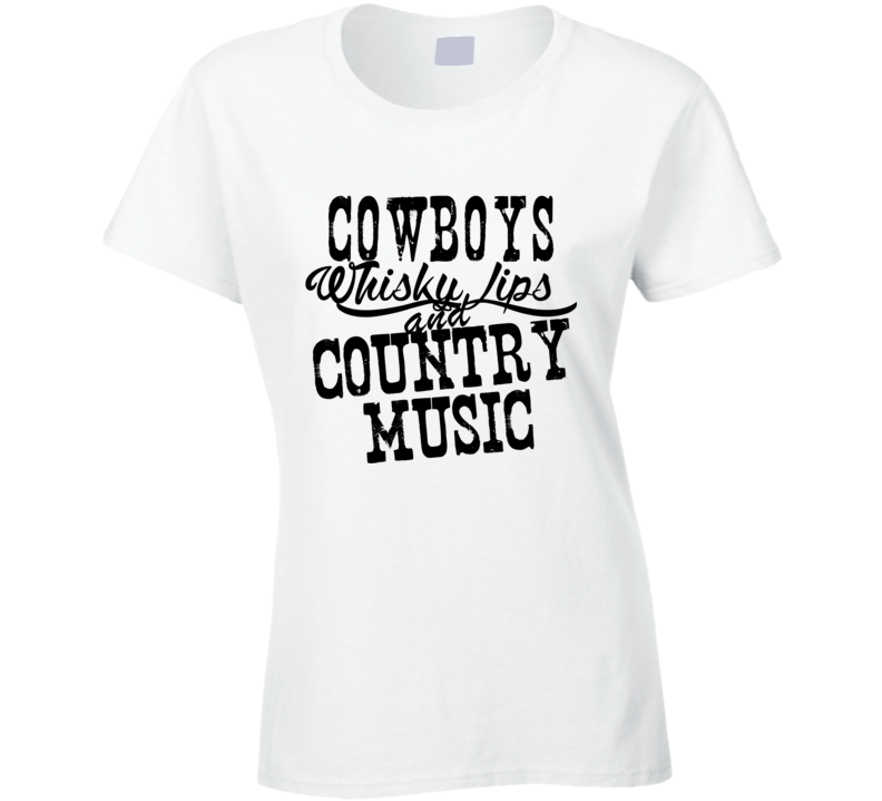 Cowboys Whisky Lips & Country Music Fan T Shirt