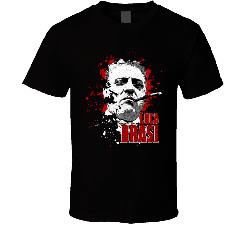 Luca Brasi Godfather Corleone Gangster Movie Fans Only T Shirt