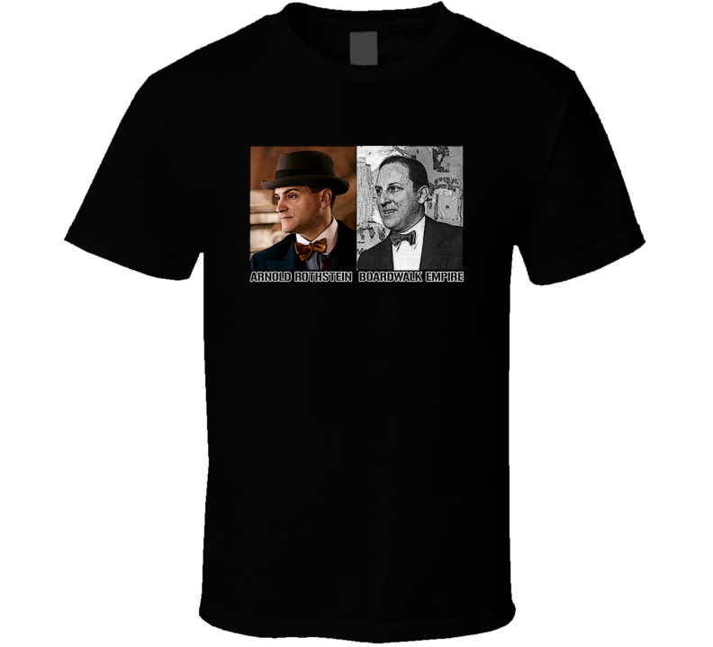 Arnold Rothstein Boardwalk Empire TV Fans Only T Shirt