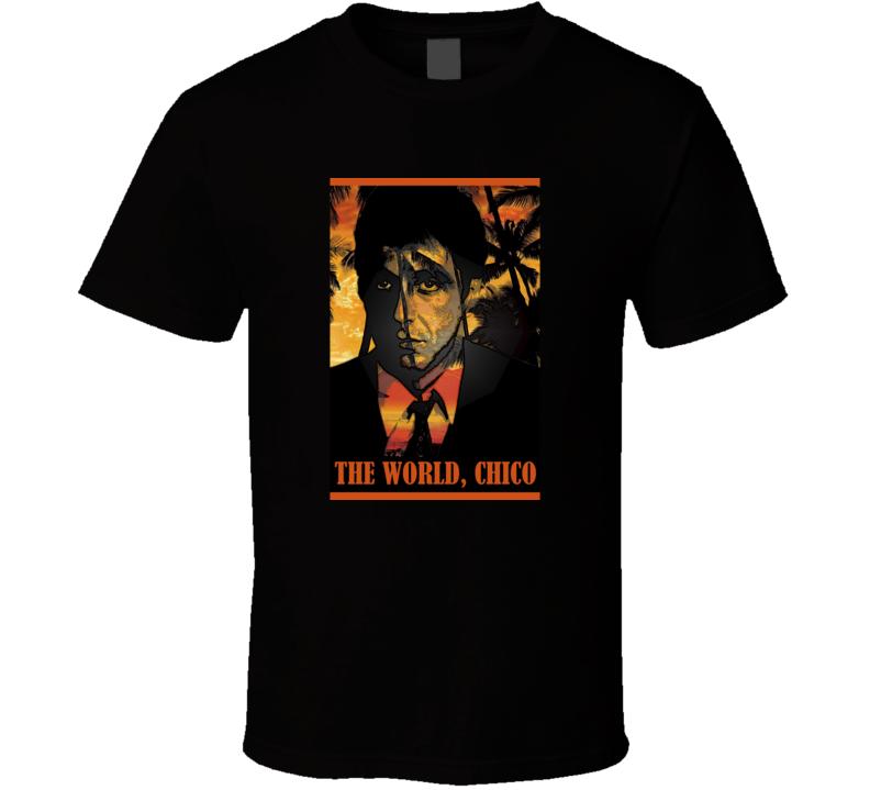 6c761f73 Scarface Tony Montana Quote The World Movie T Shirt