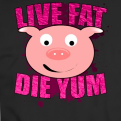 live fat die yum poster